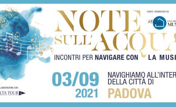 Note sull'acqua – Navighiamo all'interno della città di Padova
